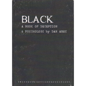 BLACK A BOOK OF DECEPTION & PSYCHOLOGY by DAN ARMY