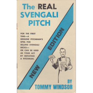 THE REAL SVENGALI PITCH BY TOMMY WINDSOR