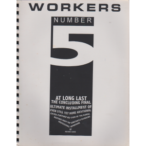 WORKERS NUMBER 5 (MICHAEL CLOSE)