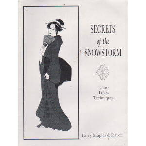 SECRETS of the SNOWSTORM (Larry Maples & Raven)