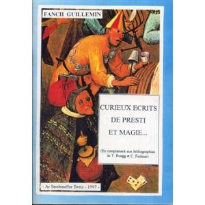 CURIEUX ECRITS DE PRESTI ET MAGIE...