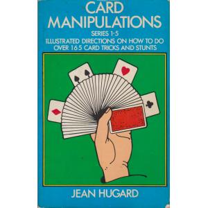CARD MANIPULATIONS SERIES 1-5 (JEAN HUGARD)