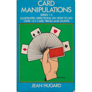 CARD MANIPULATIONS SERIES 1-5 (JEAN HUGARD)