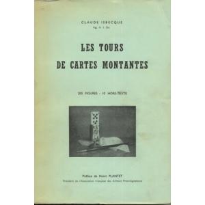 LES TOURS DE CARTES MONTANTES