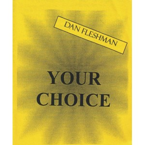 YOUR CHOICE (DAN FLESHMAN)