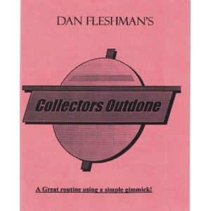 COLLECTORS OUTDONE (DAN FLESHMAN)