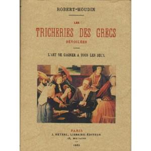 Robert-Houdin, Les tricheries des grecs dévoilées – L'art de gag