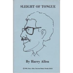 SLEIGHT OF TONGUE (HARRY ALLEN)
