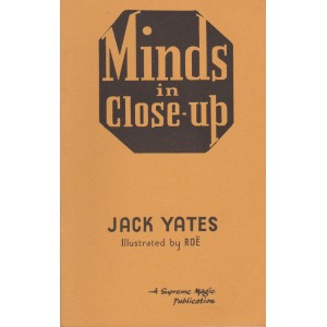 MINDS IN CLOSE-UP (JACK YATES)