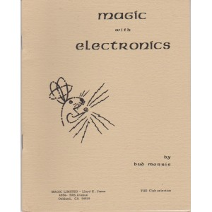 MAGIC WITH ELECTRONICS (BUD MORRIS)