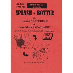 SPLASH - BOTTLE (Damien VAPPEREAU & Jean-Mark SAINCLAIRE)