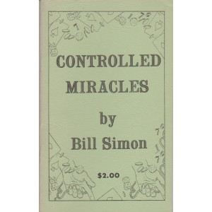 CONTROLLED MIRACLES (BILL SIMON)