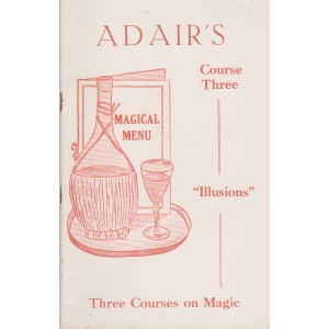 MAGICAL MENU COURSE THREE ILLUSIONS (IAN ADAIR)