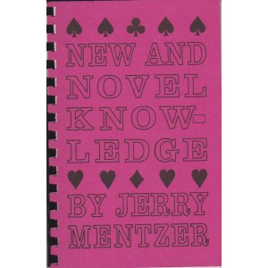 NEW AND NOVEL KNOW-LEDGE (JERRY MENTZER)