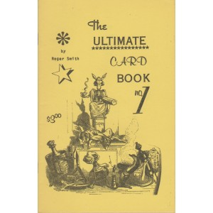 THE ULTIMATE CARD BOOK N°1 (ROGER SMITH)