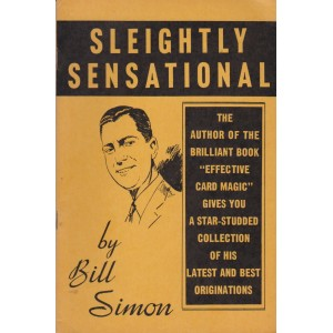 SLEIGHTLY SENSATIONAL (BILL SIMON)