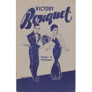 VICTORY BOUQUET (FRANCIS B. MARTINEAU)