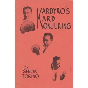 KARDYRO'S KARD KONJURING (SENOR TORINO)