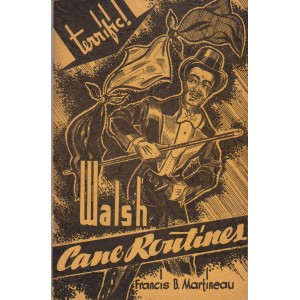 FRANCIS B. MARTINEAU'S WALS CANE ROUTINES (HAROLD RICE)