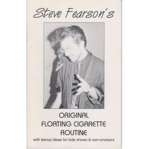 ORIGINAL FLOATING CIGARETTE ROUTINE (STEVE FEARSON)