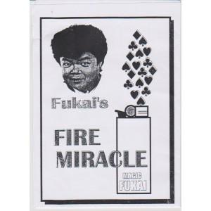 FIRE MIRACLE (MAGIC FUKAI)