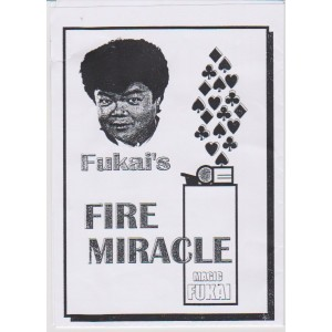 FIRE MIRACLE (MAGIC FUKAI)