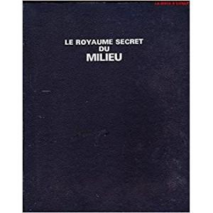 LE ROYAUME SECRET DU MILIEU (ROBERT GIRAUD)