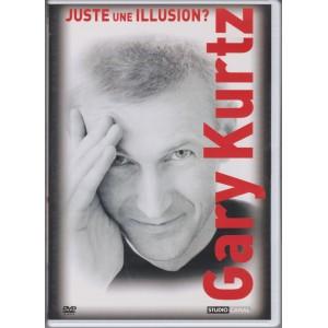 DVD JUSTE UNE ILLUSION? (GARY KURTZ)