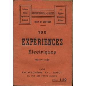 100 EXPÉRIENCES ÉLECTRIQUES